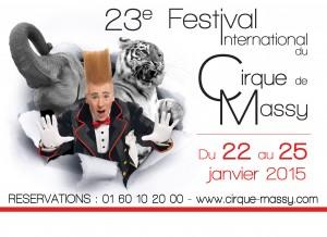 Affiche du 23e Festival International du Cirque de MASSY Du 22 au 25 janvier 2015